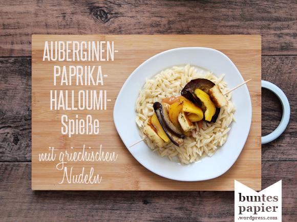 Auberginen-Paprika-Halloumi-Spieße